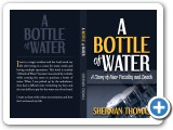 """A Bottle of Water"" Novel Design #indiaSheana"