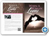 """When A Woman Loves"" Novel Design #indiaSheana"